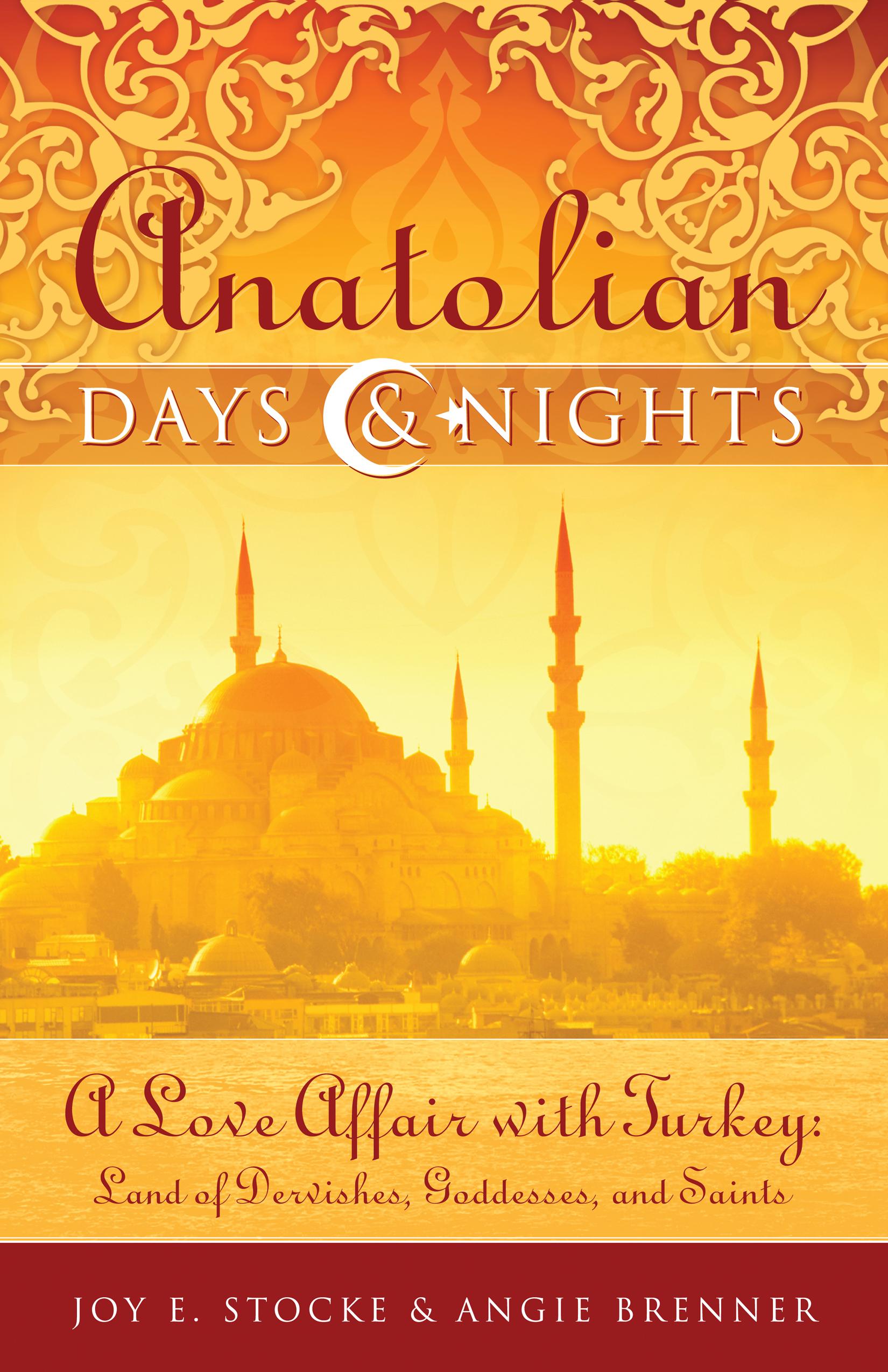 Anatolian Days & Nights